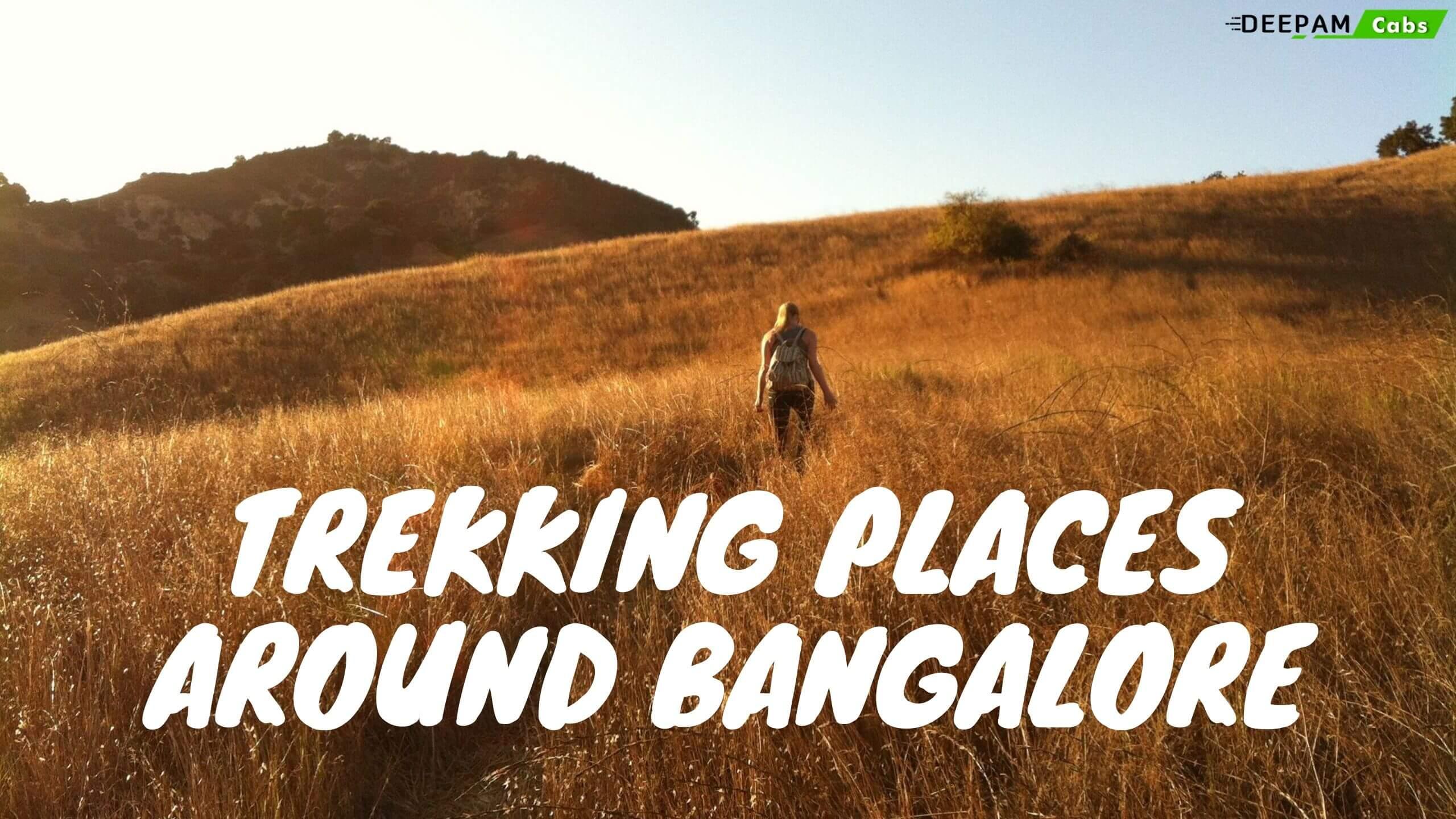 Trekking Places in Bangalore